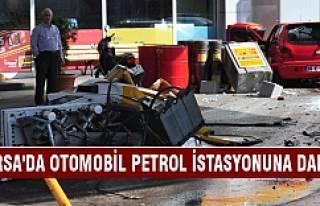 Bursa'da otomobil petrol istasyonuna daldı