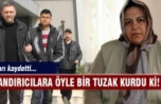 Bursa'da dolandırıcılara kurduğu tuzağı kaydetti