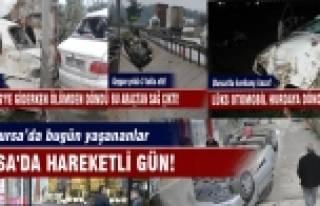 Bursa'da hareketli gün!