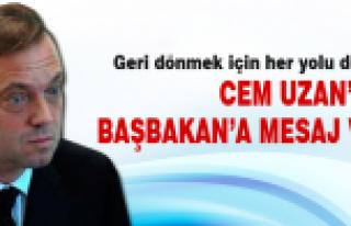Cem Uzan'dan Başbakan'a mesaj