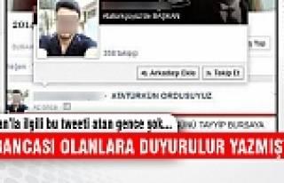 Erdoğan'la ilgili tweet atan Bursalı gence şok