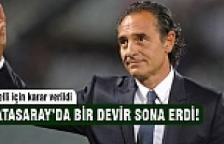 Galatasaray Prandelli ile yollarını ayırdı!