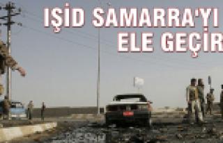 IŞİD Samarra şehrini ele geçirdi!