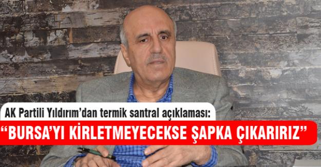 """AK Parti Bursa Mv. Yıldırım:"""" Öcalan serbest kalmayacak"""""""