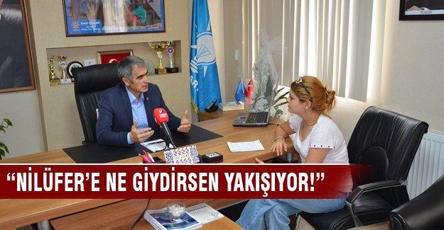 Celil Çolak: 'Nilüfer'e ne giydirsen yakışıyor!'
